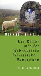 Der Ritter mit der Web-Adresse. Walisische Panoramen (ebook)