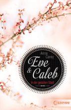 Eve & Caleb 2 - In der gelobten Stadt (ebook)