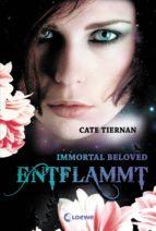 Immortal Beloved 1 - Entflammt (ebook)