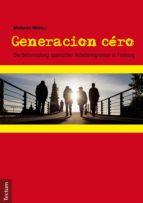 Generacion céro (ebook)
