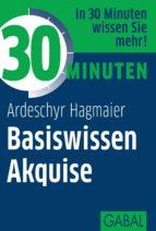 30 Minuten Basiswissen Akquise (ebook)