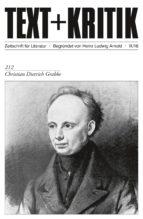 TEXT+KRITIK 212 - Christian Dietrich Grabbe (ebook)