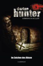 Dorian Hunter 1 - Im Zeichen des Bösen (ebook)
