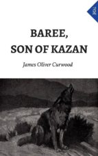 Baree, Son Of Kazan (ebook)