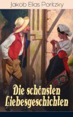 Die schönsten Liebesgeschichten (Vollständige Ausgaben) (ebook)