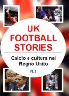 Uk football stories n.1 (ebook)