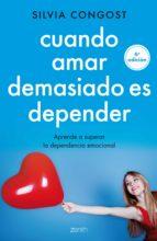Cuando amar demasiado es depender (ebook)