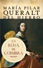 La rosa de Coimbra (ebook)