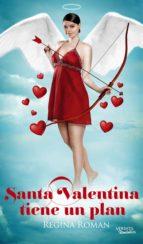 Santa Valentina tiene un plan (ebook)
