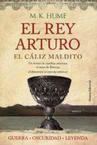 El rey Arturo (III). El cáliz maldito (ebook)