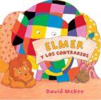 Elmer y los contrarios (Elmer. Todo cartón) (ebook)