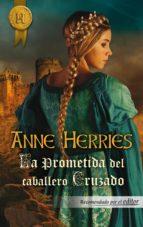 La prometida del caballero cruzado (ebook)