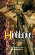 Highlander: el escudo protector (ebook)