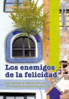 Los enemigos de la felicidad (ebook)