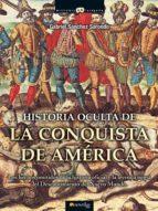 Historia oculta de la conquista de América (ebook)