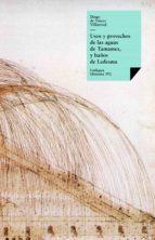 Usos y provechos de las aguas de Tamames, y baños de Ledesma (ebook)