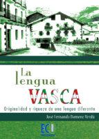 La lengua Vasca: originalidad y riqueza de una lengua diferente (ebook)
