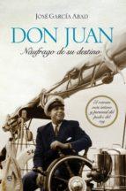 Don Juan, náufrago de su destino (ebook)