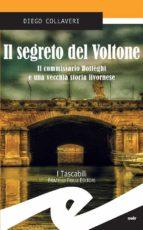 Il segreto del Voltone. Il commissario Botteghi e una vecchia storia livornese (ebook)