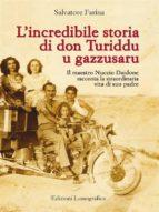 L'incredibile storia di don Turiddu u gazzusaru (ebook)