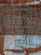 Carmina Cilentana per canto e orchestra volume primo (ebook)