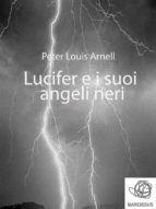 Lucifer e i suoi angeli neri (ebook)