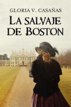 La salvaje de Boston (ebook)
