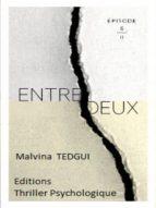 ENTREDEUX ÉPISODE 6
