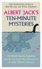 Albert Jack's Ten-minute Mysteries (ebook)