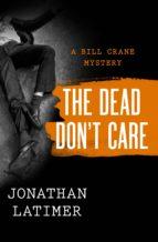 The Dead Don't Care (ebook)