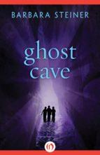 Ghost Cave (ebook)