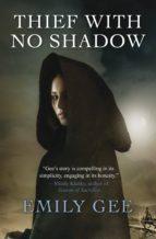 Thief with No Shadow (ebook)