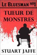 Le Bluesman #1 Tueur De Monstres (ebook)