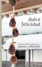 Dulce Felicidad (ebook)