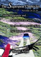 Sadie Sugarspear and the Secret Dreams of the King, the Origin of Her Story, and the Beginning of Life (ebook)