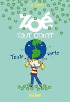 Zoé tout court, toute verte (ebook)