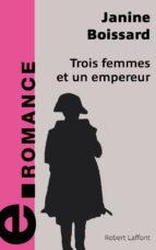 Trois femmes et un empereur (ebook)