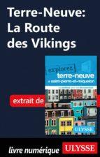 Terre-Neuve: La Route des Vikings (ebook)