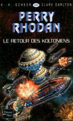 Perry Rhodan n°266 - Le Retour des Koltoniens (ebook)