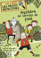 Léo et Maya, détectives - tome 2 : Mystère au terrain de foot (ebook)