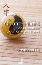 Les Quatre Piliers de la Destinée pour une vie saine (ebook)