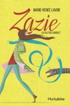 Zazie T1 - Ça va être correct (ebook)