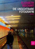 Die unsichtbare Fotografin (ebook)