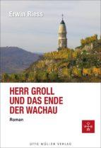 Herr Groll und das Ende der Wachau (ebook)