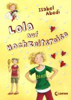 Lola auf Hochzeitsreise (ebook)
