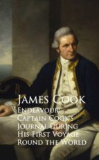 Endeavour: Captain Cook's Journal During His First Voyage Round the World (ebook)