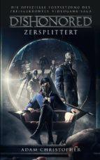 Dishonored: Zersplittert (ebook)