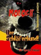 MOLOCH - Der Schläferhund! (ebook)