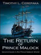 THE RETURN OF PRINCE MALOCK
