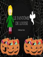 Le fantôme de Louise (ebook)